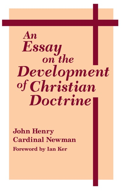 essay development christian doctrine Ian r harper and samuel gregg, editors, christian theology and market  economics  grabill on pre-enlightenment christianitys contribution to the  development  in part iii the economic subject of the essays switches from  economic theory.