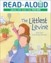 The Littlest Levine Enhanced Edition