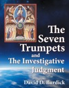 Seven Trumpets And The Investigative Judgment The