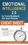 Emotional Intelligence 20 By Travis Bradberry And Jean Greaves Cheat Sheet