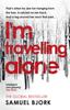 I'm Travelling Alone - Samuel Bjørk
