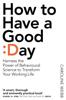 Caroline Webb - How To Have A Good Day kunstwerk