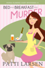 Patti Larsen - Bed and Breakfast and Murder artwork
