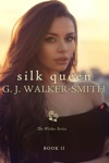 Silk Queen Book Two