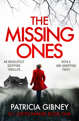 The Missing Ones - Patricia Gibney book