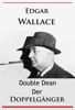 Edgar Wallace - Double Dean - Der Doppelgänger artwork