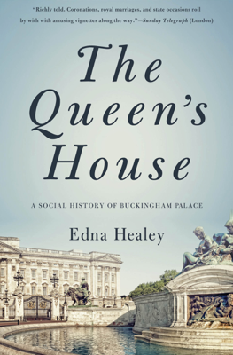 The Queen's House - Edna Healey book