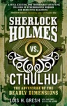 Sherlock Holmes Vs Cthulhu The Adventure Of The Deadly Dimensions