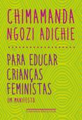 Para educar crianças feministas Book Cover