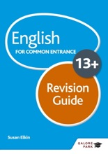 English For Common Entrance At 13+ Revision Guide (for The June 2022 Exams)