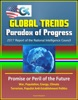 Global Trends Paradox Of Progress: 2017 Report Of The National Intelligence Council, Promise Or Peril Of The Future, War, Population, Energy, Climate, Terrorism, Populist Anti-Establishment Politics
