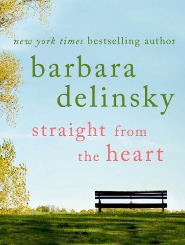 Barbara Delinsky - Straight from the Heart