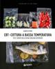 Alberto Citterio - CBT - Cottura a bassa temperatura artwork