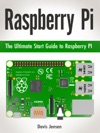 Raspberry Pi The Ultimate Start Guide To Raspberry Pi