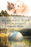 The Democratic State Of Environment  Intimate Minds
