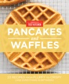 Americas Test Kitchen Pancakes And Waffles