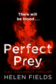 Perfect Prey (A DI Callanach Thriller, Book 2)