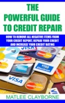 The Powerful Guide To Credit Repair