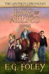 Rise Of Allies The Gryphon Chronicles Book 4