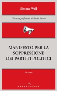 Manifesto per la soppressione dei partiti politici Book Cover