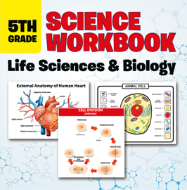 5th Grade Science Workbook: Life Sciences & Biology