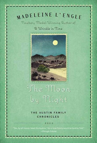 Madeleine L'Engle - The Moon by Night