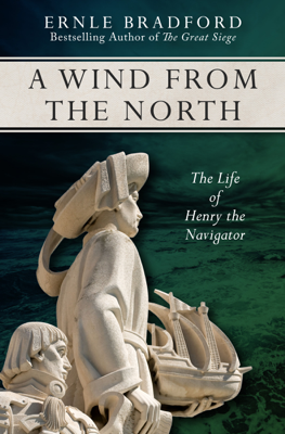 A Wind from the North - Ernle Bradford book