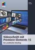 Videoschnitt mit Premiere Elements 15