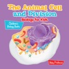 The Animal Cell And Division Biology For Kids  Childrens Biology Books