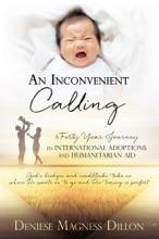 An Inconvenient Calling