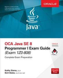 Oca Java Se 8 Programmer I Exam Guide Exams 1z0 808