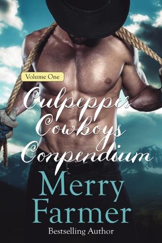 Merry Farmer & Culpepper Cowboys - Culpepper Cowboys Compendium