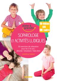 Sophrologie et activités ludiques pour les 3-12 ans