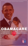 Obamacare Complete Law Latest Statistics  Republicans Counterproposal