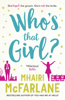 Mhairi McFarlane - Who's That Girl? artwork