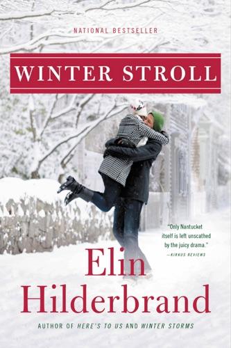 Elin Hilderbrand - Winter Stroll