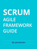 Job Johnson - Scrum Agile Framework Guide artwork