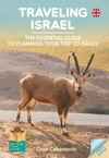 Traveling Israel -The Essential Guide To Planning Your Trip To Israel