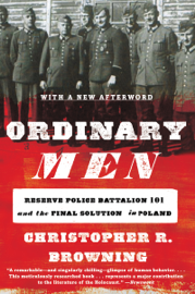 Ordinary Men - Christopher R. Browning book summary