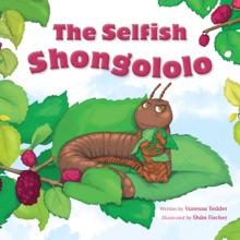 The Selfish Shongololo
