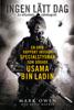 Kevin Maurer & Mark Owen - Ingen lätt dag - En unik rapport inifrån specialstyrkan som dödade Usama bin Laden bild
