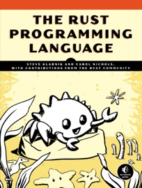 The Rust Programming Language - Steve Klabnik & Carol Nichols