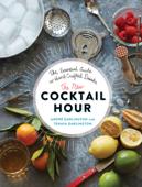 Ibooks top beverages and wine cookbook ebook best sellers the new cocktail hour tenaya darlington amp andr darlington cover art fandeluxe Images