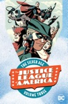Justice League Of America The Silver Age Vol 3