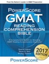 The PowerScore GMAT Reading Comprehension Bible