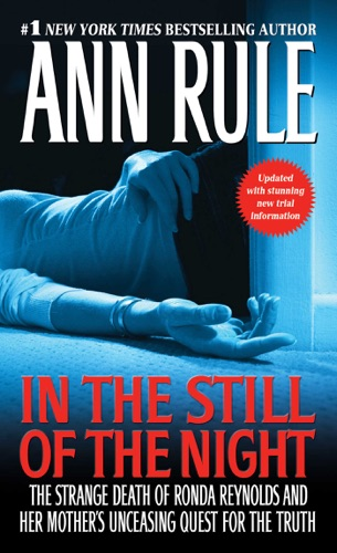 Ann Rule - In the Still of the Night