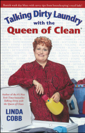 Talking Dirty Laundry with the Queen of Clean book