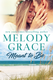 Meant to Be - Melody Grace book summary