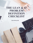 The Lean & IT Problem Definition Checklist