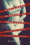 Whos Been Sleeping In Your Head